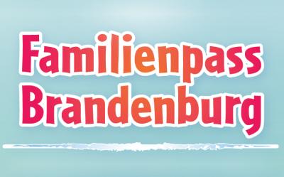 Bild der Meldung: 15 Jahre Familienabenteuer für die Region: der neue Familienpass Brandenburg 2020/21 ist da