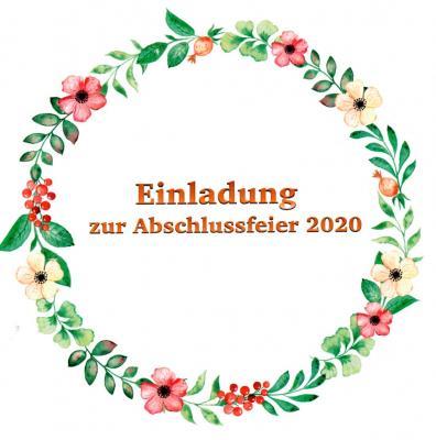 Einladung zur Abschlussfeier 2020 Klasse 9