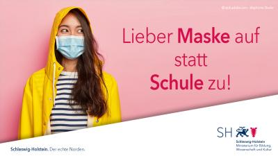 Lieber Maske auf statt Schule zu!