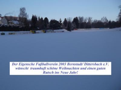 Der Eigensche Fußballverein 2003 Bernstadt/ Dittersbach e.V. wünscht frohe Weihnachten und einen guten Rutsch ins Neue Jahr!