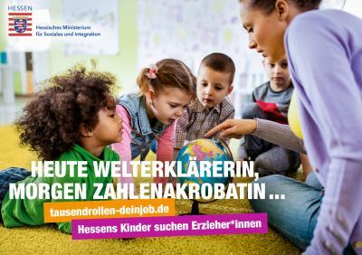"""Hessens Kinder suchen Erzieherinnen und Erzieher:    """"Tausend Rollen – Dein Job!"""""""