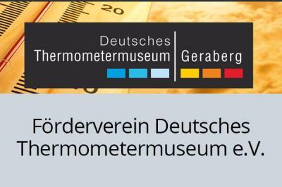 Foto zur Meldung: 20 Jahre Förderverein Deutsches Thermometermuseum Geraberg