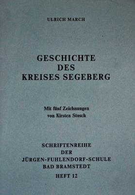 """Foto zur Meldung: Literatur rund um Schmalensee: """"Geschichte des Kreises Segeberg"""" von Ulrich March (1992)"""