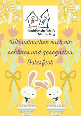 Nachbarschaftshilfe Mintraching wünscht Ihnen gesegnetes Osterfest!