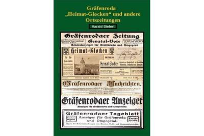 """Foto zur Meldung: Heimat-Glocken und andere Ortszeitungen"""" 1888 bis 2015 - Neues Heft von Harald Siefert"""