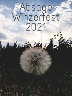 +++ Absage Winzerfest 2021 auf dem Festplatz in Höhnstedt +++