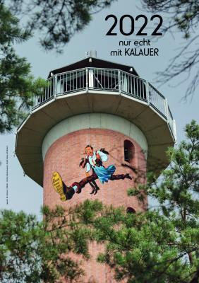 Calauer Bilderkalender 2022 - nur echt mit KALAUER