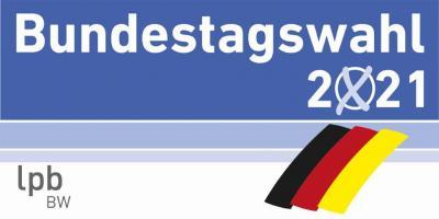 Wahlaufruf - Bundestagswahl am 26. September 2021