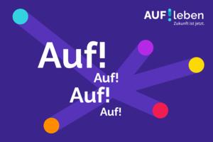 """Förder-Programm """"AUF!leben – Zukunft ist jetzt"""" der Deutschen Kinder- und Jugendstiftung"""