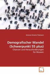 Demografischer Wandel (Schwerpunkt 55 plus)