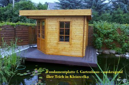 Auskragendes Fundament über Teich f. Gartenhaus