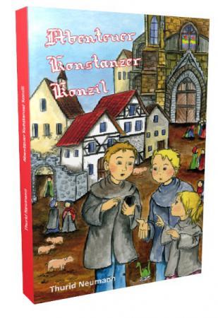 Abenteuer Konstanzer Konzil
