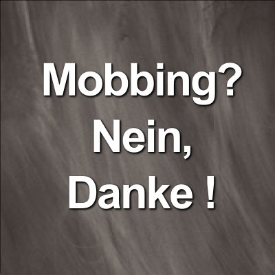 Mobbing_Nein_Danke.png