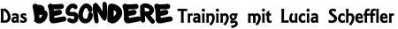 Das besondere Training Überschrift