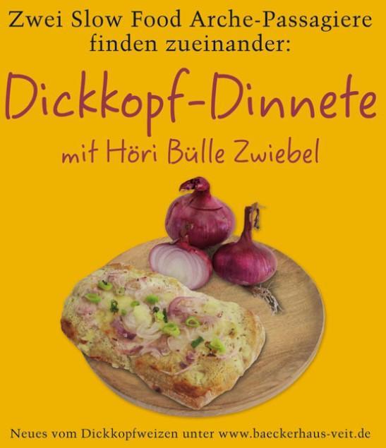 Dickkopf Dinnete mit Höri Bülle