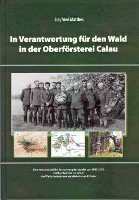 Foto zu Meldung: Interessantes Heimatbuch zur Calauer Oberförsterei erschienen