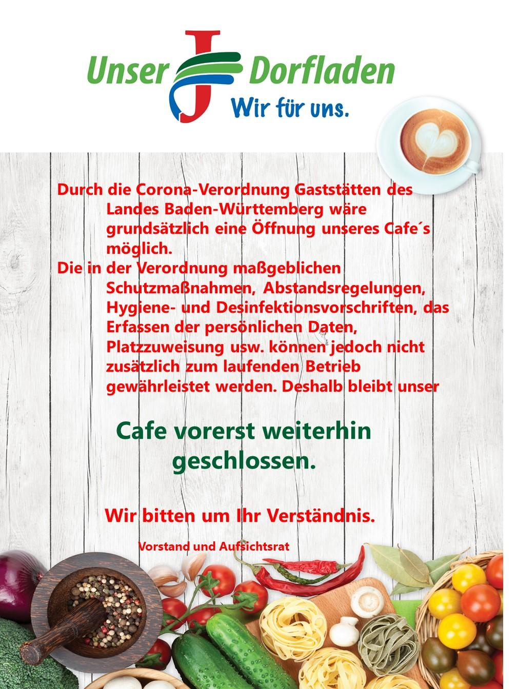 Dorfladen Cafe weiterhin geschlossen