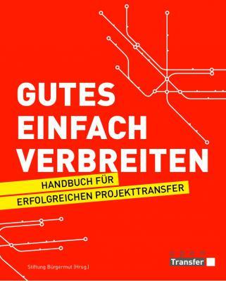"""Foto zur Meldung: """"Gutes einfach verbreiten."""" E-Book zum Projekttransfer"""