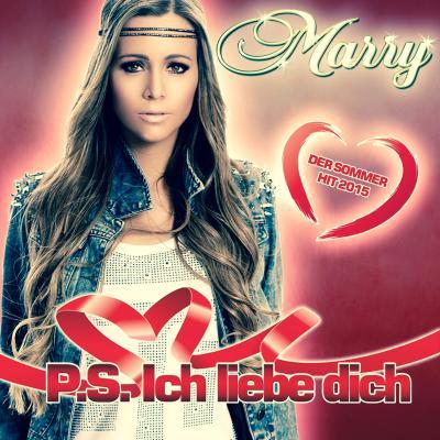 Foto zur Meldung: Marry - P.S. Ich Liebe Dich