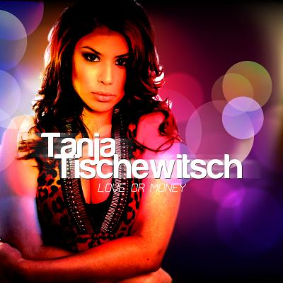 Foto zur Meldung: Tanja Tischewitsch - Love Or Money