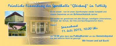 Foto zur Meldung: Einladung zur feierlichen Einweihung der Sporthalle Tröbitz