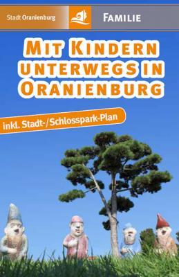 Foto zu Meldung: Neuer Wegweiser: »Mit Kindern unterwegs in Oranienburg«