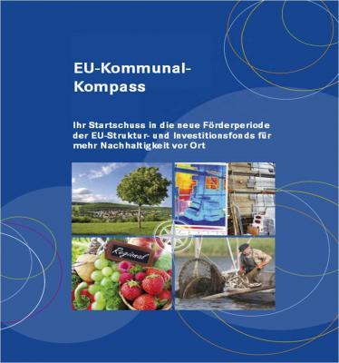 Foto zur Meldung: EU-Kommunal-Kompass: Alles zur neuen Förderperiode (ESI-Fonds)