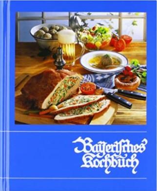 Bayrisches Kochbuch