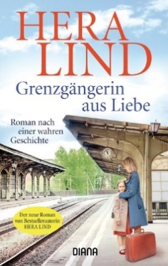 Hera Lind: Grenzgängerin aus Liebe