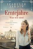 Izabelle Jardin: Warthenberg-Saga 1