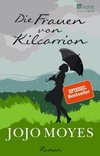 Jojo Moyes: Die Frauen von Kilcarrion
