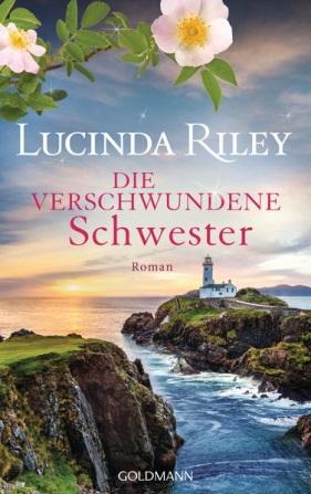 Lucinda Riley: Die verschwundene Schwester, (Die sieben Schwestern, Bd 7)