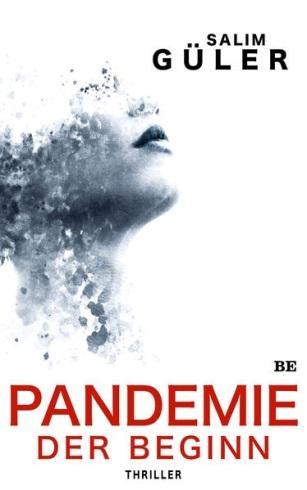 Salem Güler: Pandemie – Der Beginn