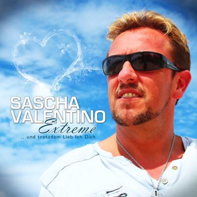 Foto zur Meldung: Sascha Valentino Extreme ...Und Trotzdem Lieb Ich Dich