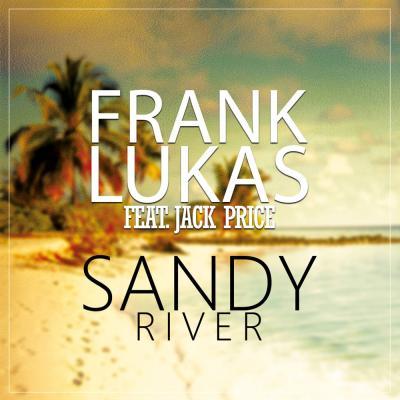 Foto zur Meldung: Frank Lukas feat. Jack Price - Sandy River