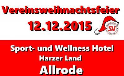Foto zu Meldung: Vereinsweihnachtsfeier am 12.12.2015 in Allrode