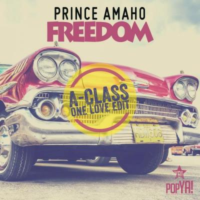 Foto zur Meldung: PRINCE AMAHO  - Freedom (FREIHEIT - Für eine bessere Welt!!!)