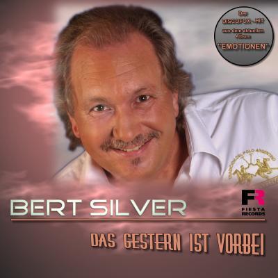Foto zur Meldung: Bert Silver - Das Gestern Ist Vorbei