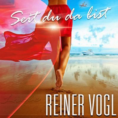 Foto zur Meldung: Reiner Vogl - Seit Du Da Bist