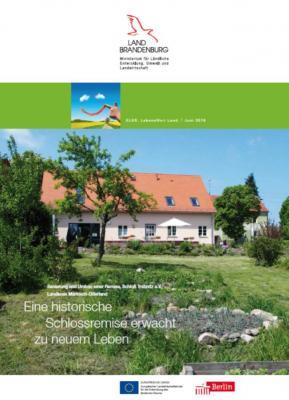 Foto zur Meldung: Noch ein LAG-Vorhaben ELER-Projekt des Monats: Remise in Trebnitz