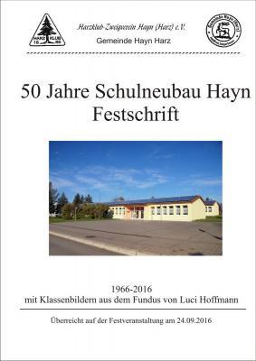 Vorschaubild zur Meldung: 15. Hayner Heimatheft anläßlich des 50. Jahrestages des Schulneubaus in Hayn erscheint am 24.09.2016