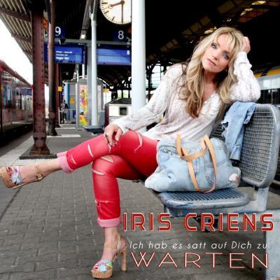 Foto zur Meldung: Iris Criens - Ich Hab Es Satt Auf Dich Zu Warten