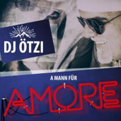 Foto zur Meldung: DJ Ötzi - A Mann Für Amore (Electrola)