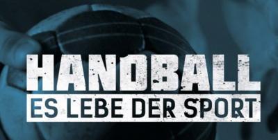 """Foto zu Meldung: Handspiel? Aber richtig. Videospot von DHB, HBL und HBF eröffnet Kampagne """"Handball - Es lebe der Sport"""""""