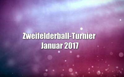 Vorschaubild zur Meldung: Zweifelderball-Turnier 2017