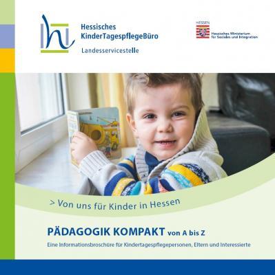Pädagogik kompakt – neues Nachschlagewerk für die Arbeit mit Kindern. Quelle:Hessische KinderTagespflegeBüro (HKTB)