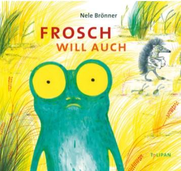 Frosch will auch