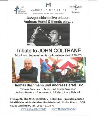 "Jazzgeschichte live erleben: Andreas Hertel & friends play ""Tribute to John Coltrane"""