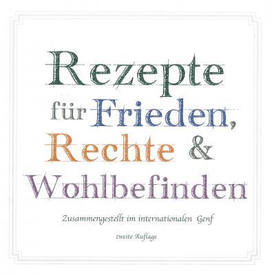 """Cover des Buches """"Rezepte für Frieden, Rechte & Wohlbefinden"""""""