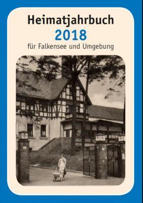 Heimatjahrbuch für Falkensee und Umgebung 2018